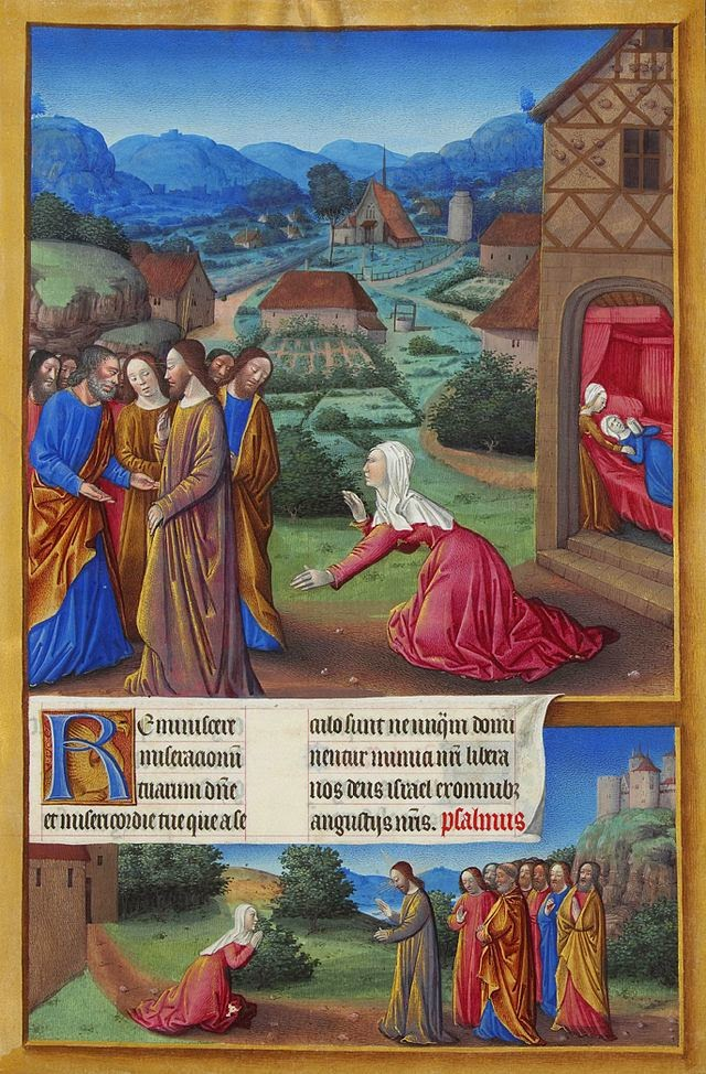 Miracle of the Canaanite Woman, from Tres Riches Heures of the Duke of Berry, by Jean Columbe, c. 1485-89. Musee de Conde, Chantilly, France. Via IllustratedPrayer.com