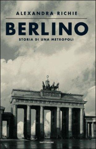 Libri su berlino alexandra richie