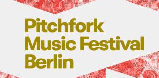 Pitchfork Festival a Berlino
