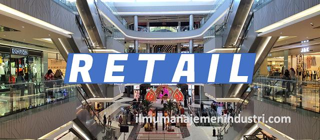 pengertian Retail (Pengecer)