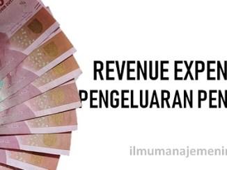 Pengertian Revenue Expenditure (pengeluaran pendapatan)