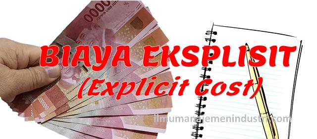 pengertian biaya eksplisit