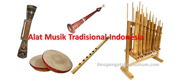 Alat Alat Musik Tradisional Indonesia Beserta Daerah Asalnya