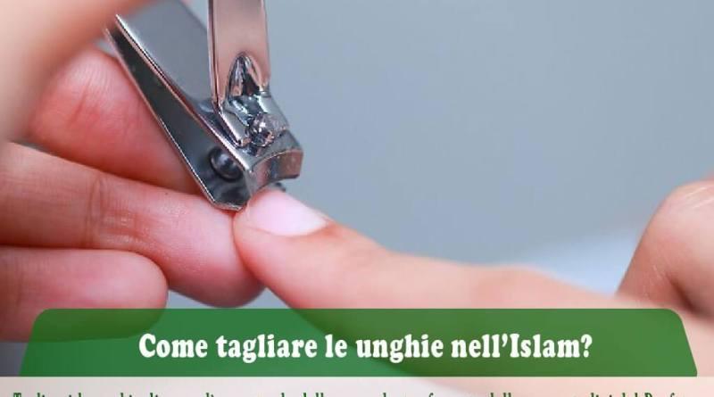 Come tagliare le unghie nell'Islam