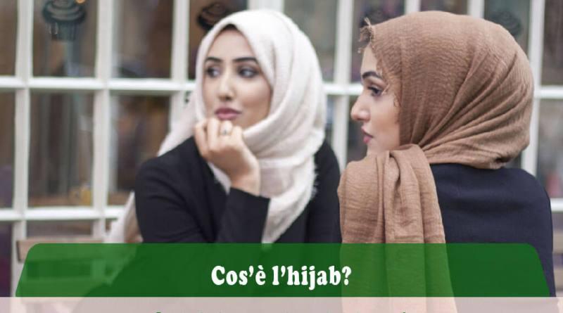 perché le donne musulmane portano il hijab, perché le donne musulmane portano il velo, cos'è il hijab, cos'è il velo islamico