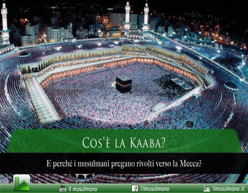 Cos'è la Kaaba e perché i musulmani pregano rivolti verso la Mecca?