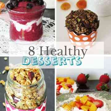 8 Healthy Desserts by ilonaspassion.com