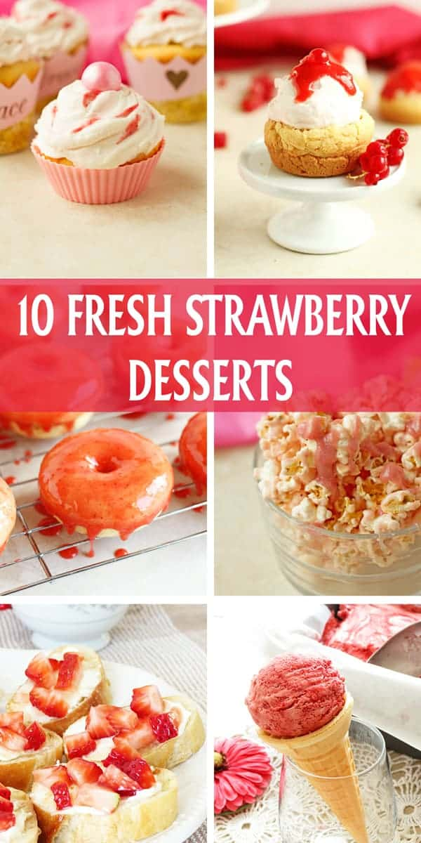10 fresh strawberry desserts. Recipes for strawberry smoothie, ice cream cake, strawberry jam, donuts and cupcakes made with fresh seasonal strawberries! by ilonaspassion.com I @ilonaspassion