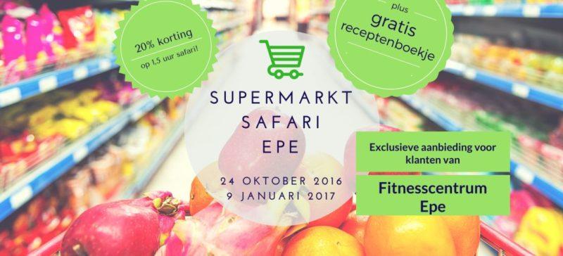 Supermarktsafari Epe! Lid van Fitnesscentrum Epe, ga dan met 20% korting op supermarktsafari! Ga stap met boodschappencoach Nico van Rossum voor een ware detox rondleiding Bij Albert Heijn in Epe.