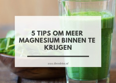 5 tips om meer magnesium binnen te krijgen via voeding, supplement magnesiumolie of in bad