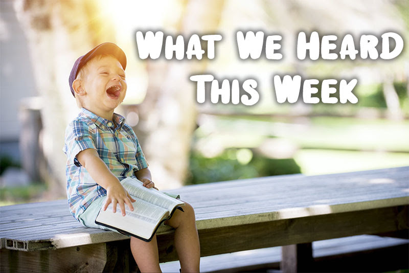What We Heard This Week