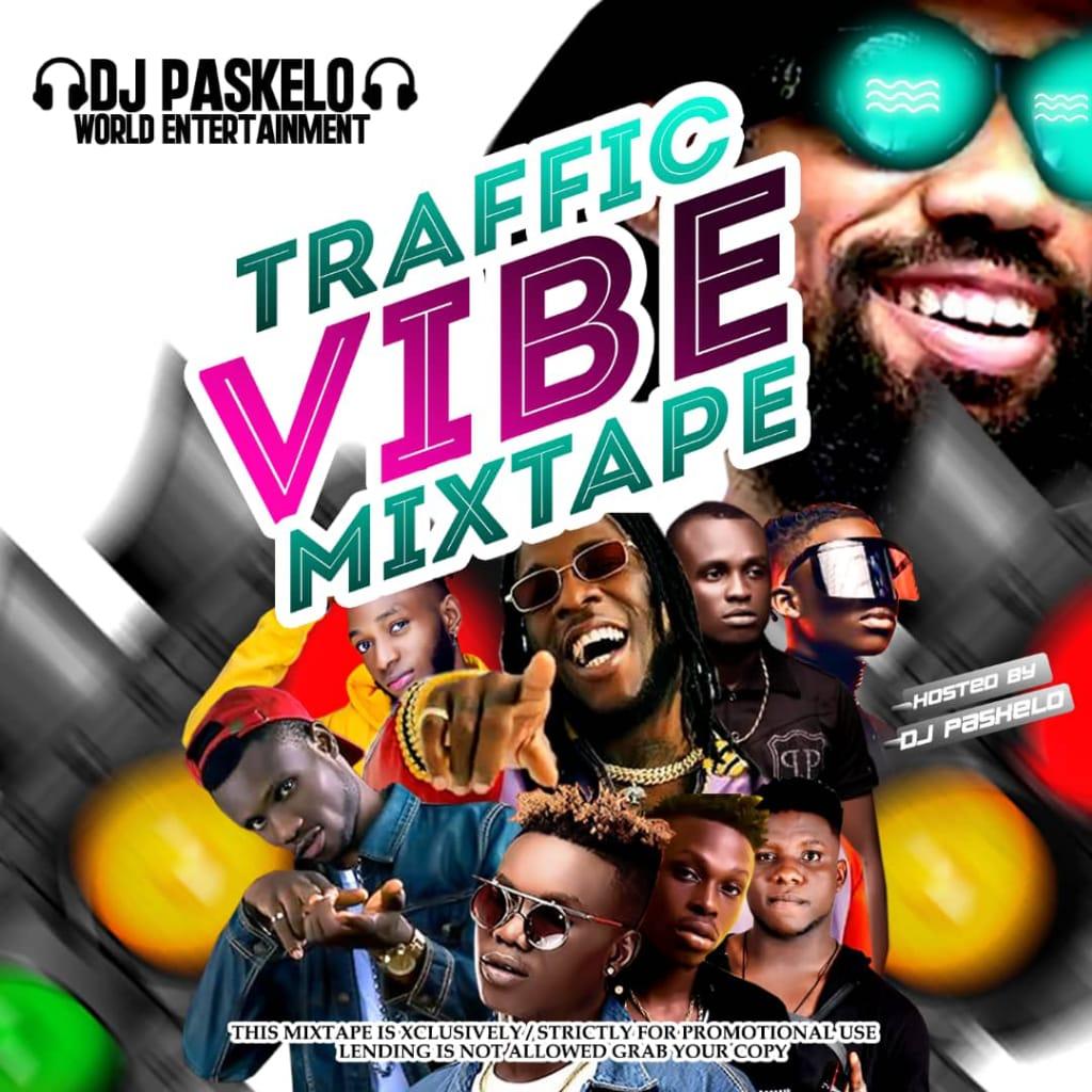 Dj Paskelo – Traffic Vibe Mixtape