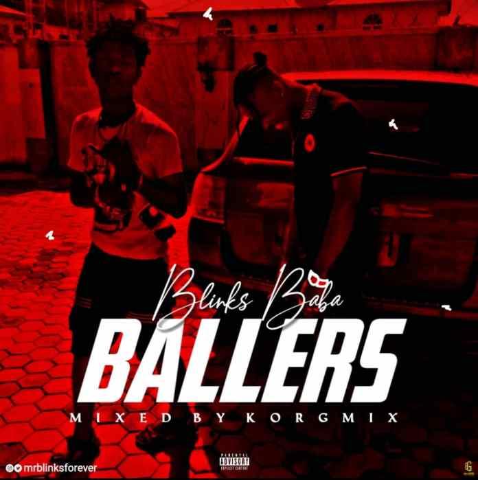 Blinks-Baba – Ballers