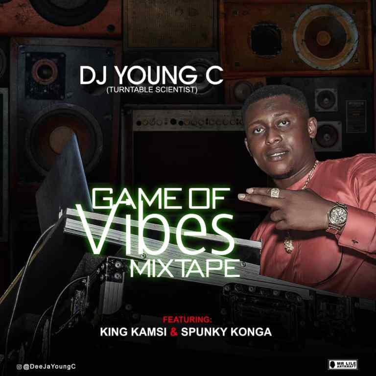 DJ Young C Ft. Kamsi & Spunky Drums – Game Of Vibes Mix