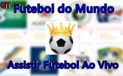 Futebol do Mundo – Apk – Assista Futebol Ao vivo no Celular