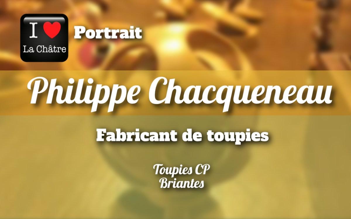 Les incroyables toupies de Philippe Chacqueneau
