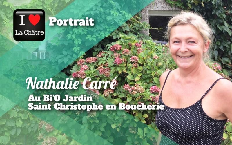 """Coeur Nature: """"Le Bi'O Jardin au rythme de la nature"""", Portrait de Nathalie Carré"""