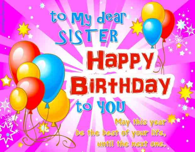 Happy birthday to dear sister with quotes