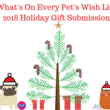 Holiday Pet Gift Guide 2018 Submissions