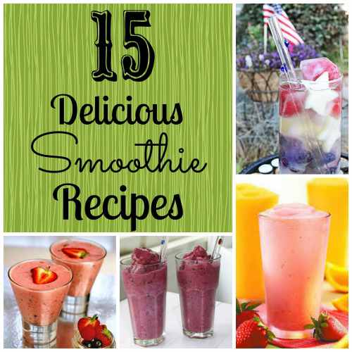 top 15 delicious smoothie recipes
