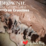 Brownie Ice Cream Cake with Oreo Crunchies – a great Summer party treat! {Recipe}