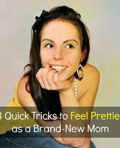 3 Quick Tricks to Feel Prettier as a Brand-New Mom
