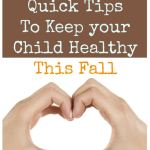 5 Simple Tips on How to Keep Your Child Healthy this fall