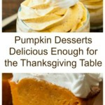 Pumpkin Desserts Delicious Enough for the Thanksgiving Table
