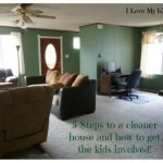 5 steps to a cleaner house and how to get the kids involved!