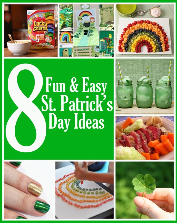 8 fun and easy St Patricks Day Ideas