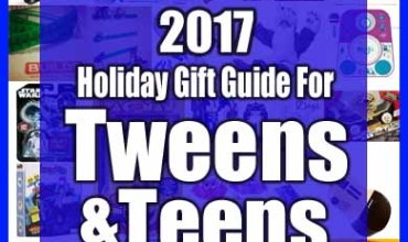 2017 Holiday Gift Guide for Tweens & Teens