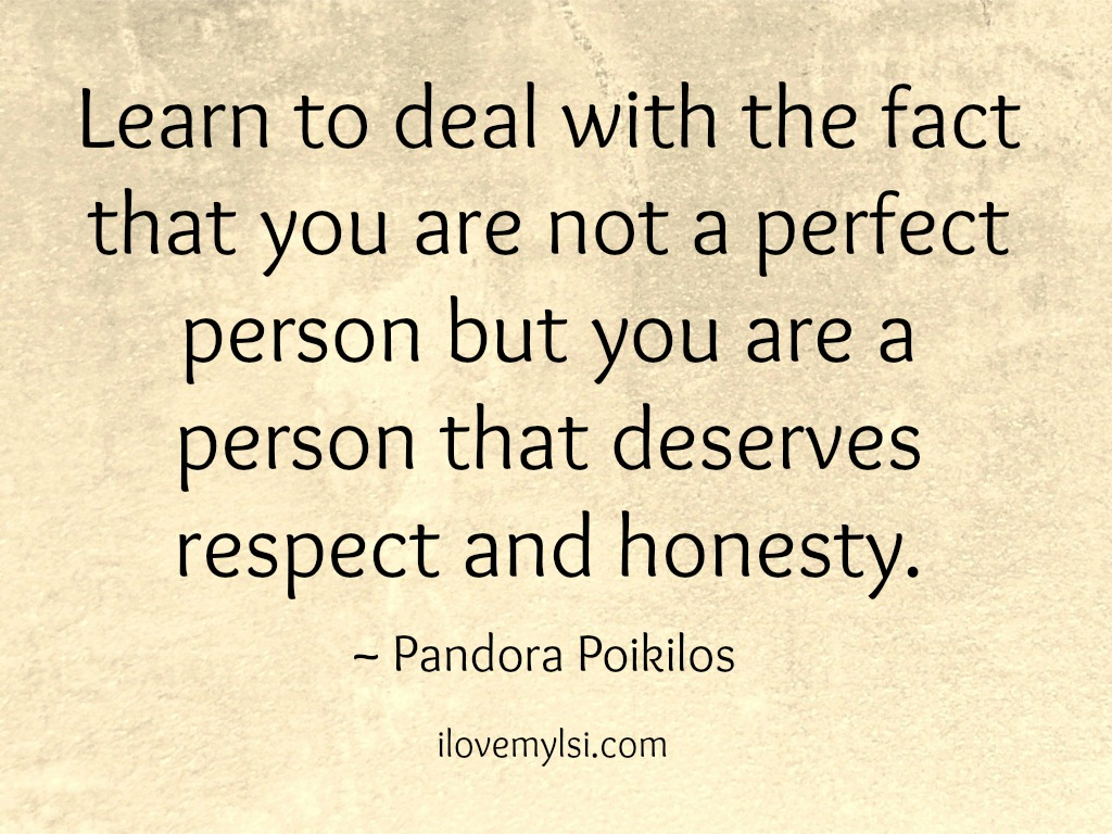 You Deserve Respect And Honesty