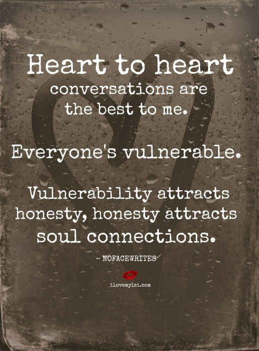 Heart to Heart Conversations are the best to me