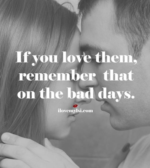 If you love them