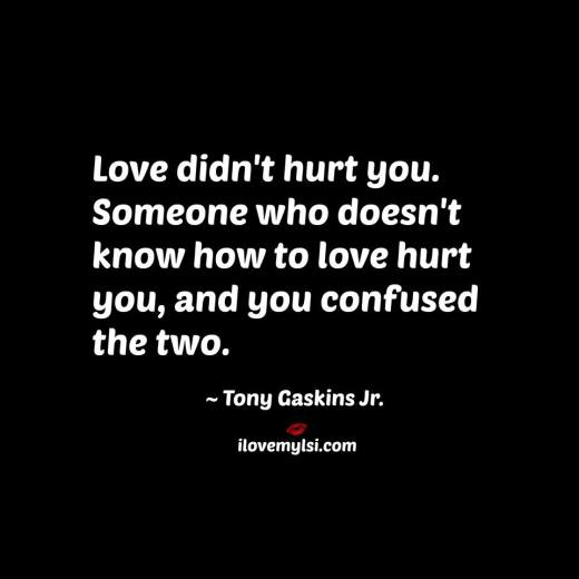 Love Didn't Hurt You