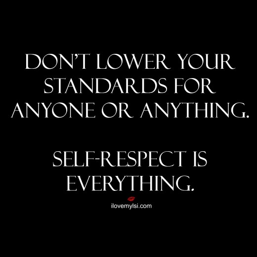 Self-respect is everything