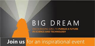 'Big Dream' - Free STEM Event for Girls