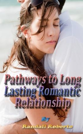 Pathways to Long Lasting Romantic Relationship
