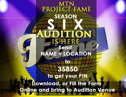 MTN Project Fame Season 6 Registration and audition
