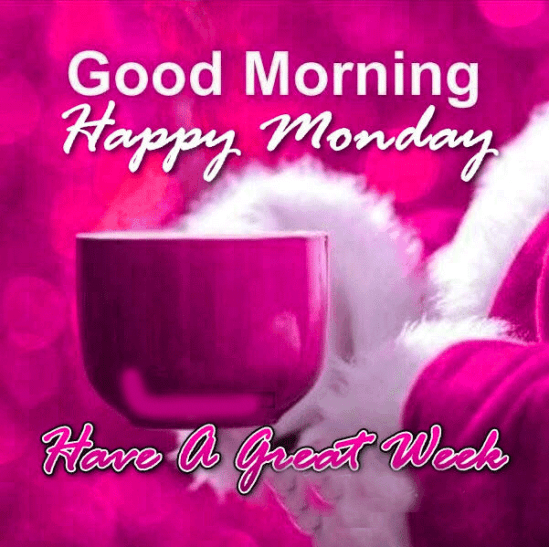 Good Morning My Love Monday : Good morning monday quotes with images positive