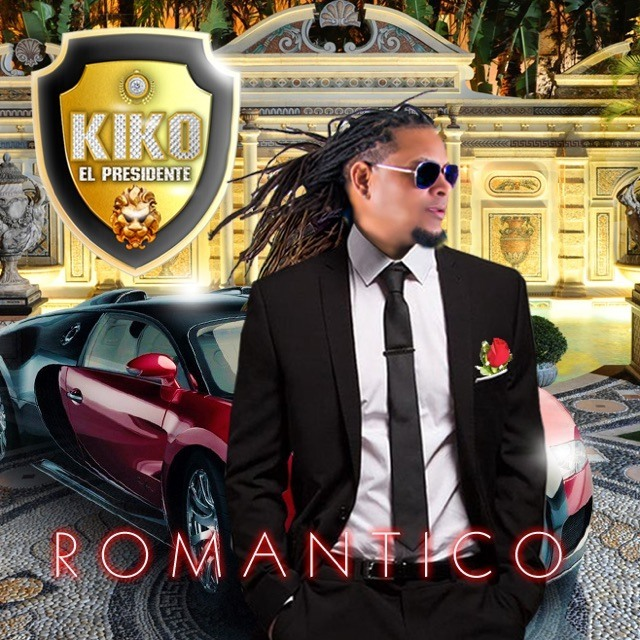 Kiko El Presidente Romantico (2017)