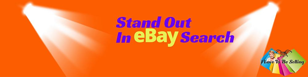 Stand Out in eBay Search