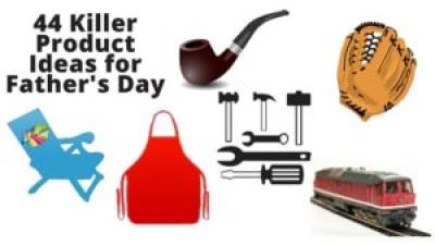 Grab my FREE 44 Killer Product Ideas For Father's Day!