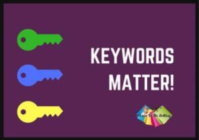 Your Keywords Matter!