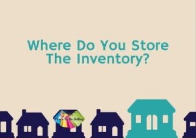 Where Do You Store The Inventory?