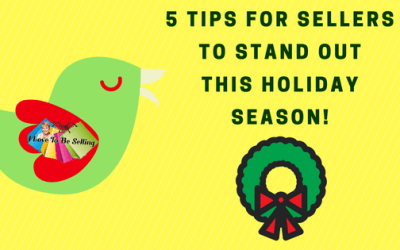 5 Tips For Online Sellers To Stand Out This Holiday Season!