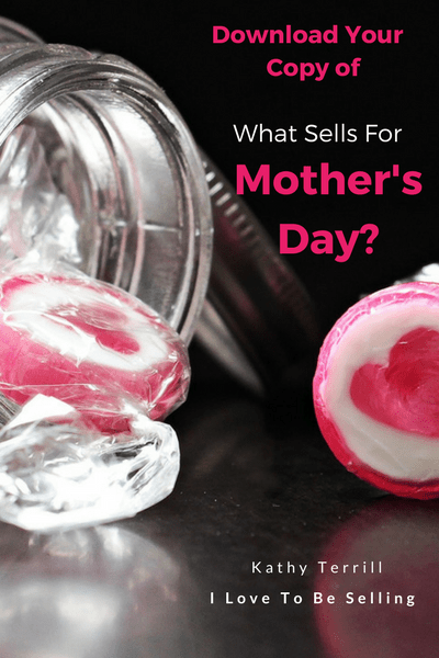 What Sells For Mothers Day 17