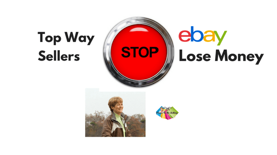 eBay Sellers Lose Money This Way!