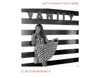 Just A Woman I'll be your woman 3