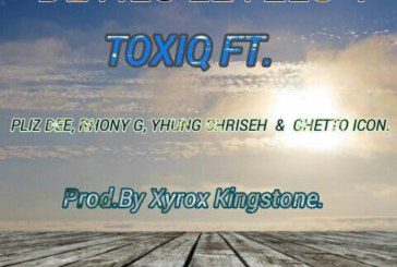 Toxiq Toxizy ft Pliz Dee, Rhony G, Yhung Chriseh & Ghetto Icon – Devils Levels 4 (prod by xyrox Kingston)